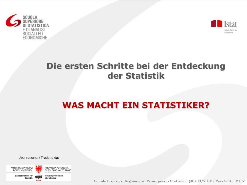 Die ersten Schritte bei der Entdeckung der Statistik