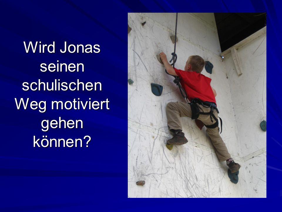 Wird Jonas seinen schulischen Weg motiviert gehen können