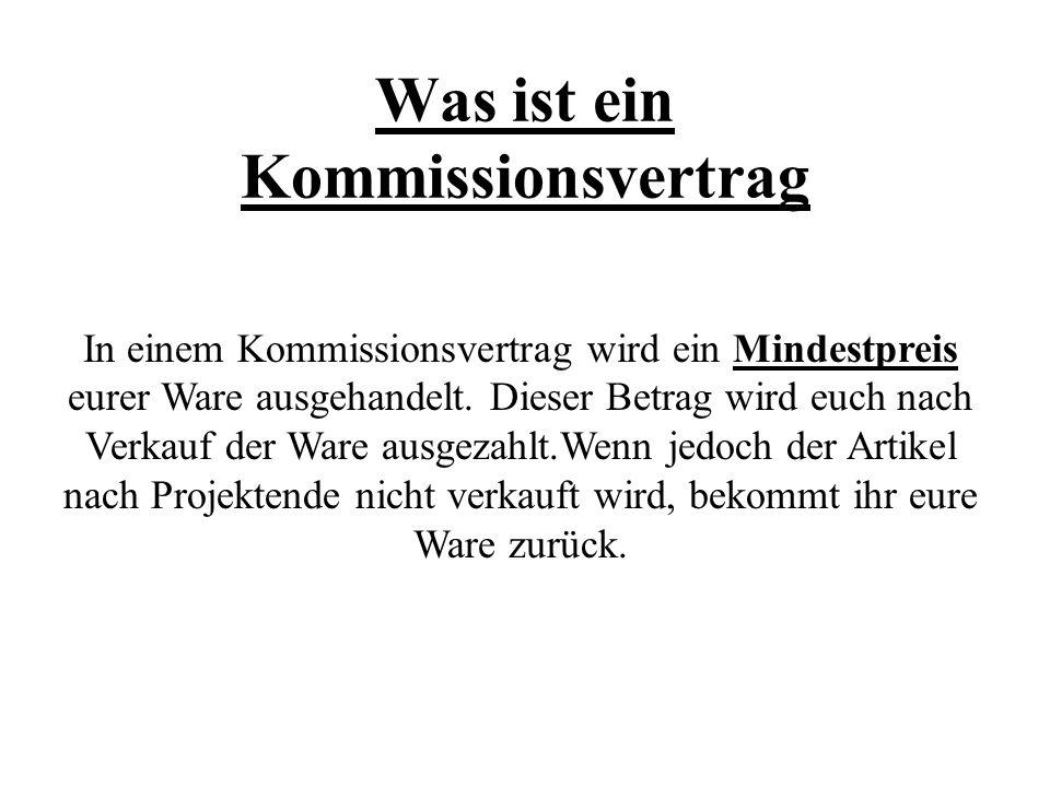 Was ist ein Kommissionsvertrag