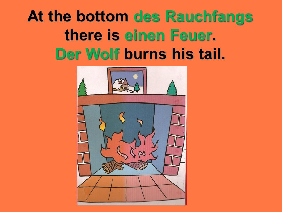 At the bottom des Rauchfangs there is einen Feuer