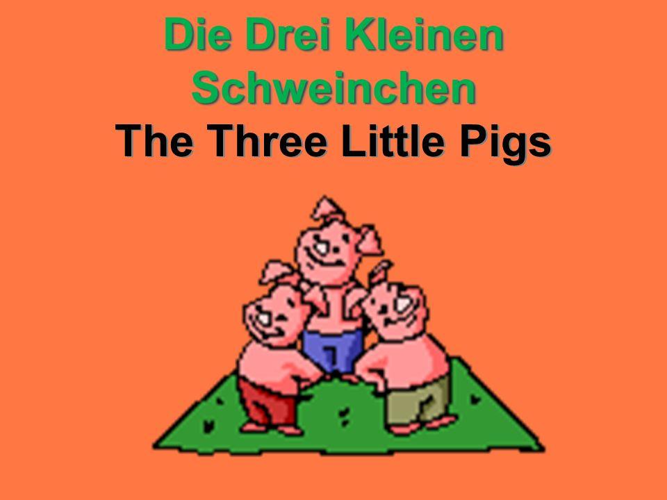 Die Drei Kleinen Schweinchen The Three Little Pigs