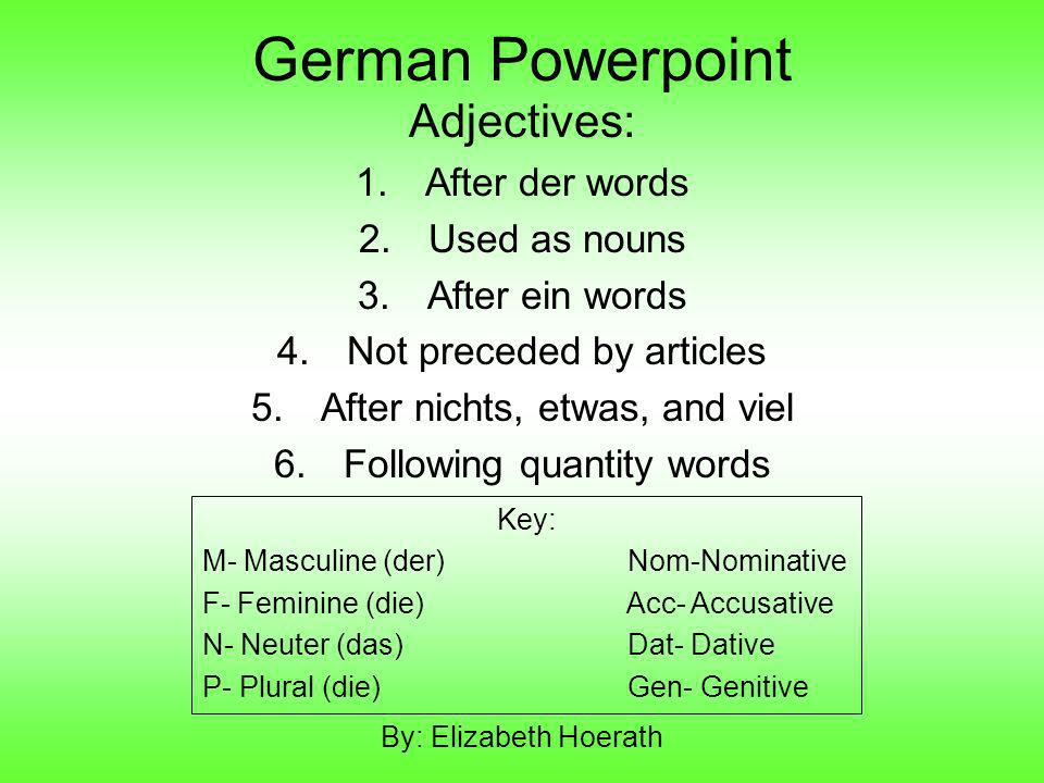 German Powerpoint Adjectives: After der words Used as nouns