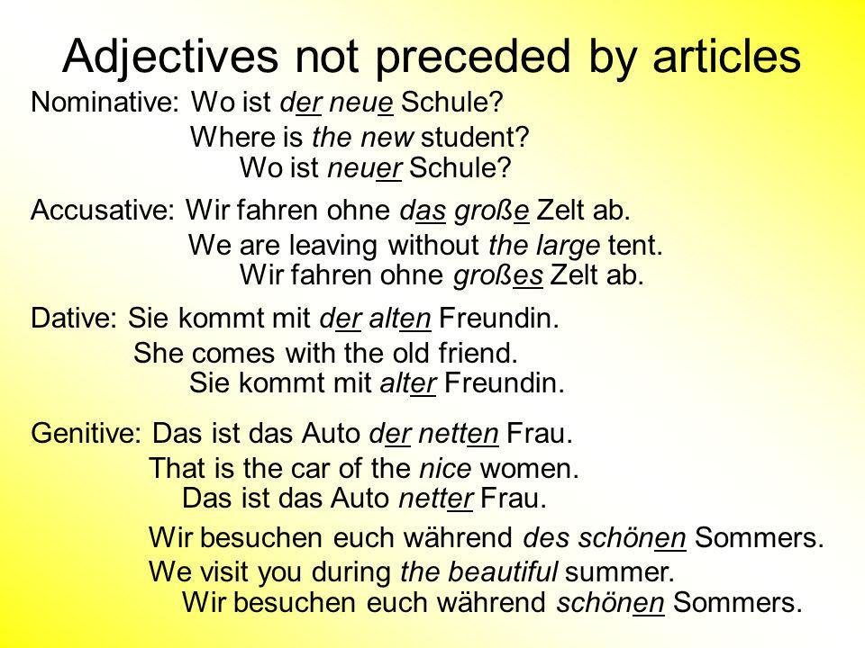 Adjectives not preceded by articles