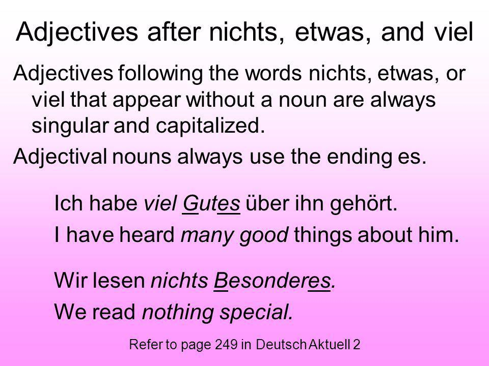 Adjectives after nichts, etwas, and viel