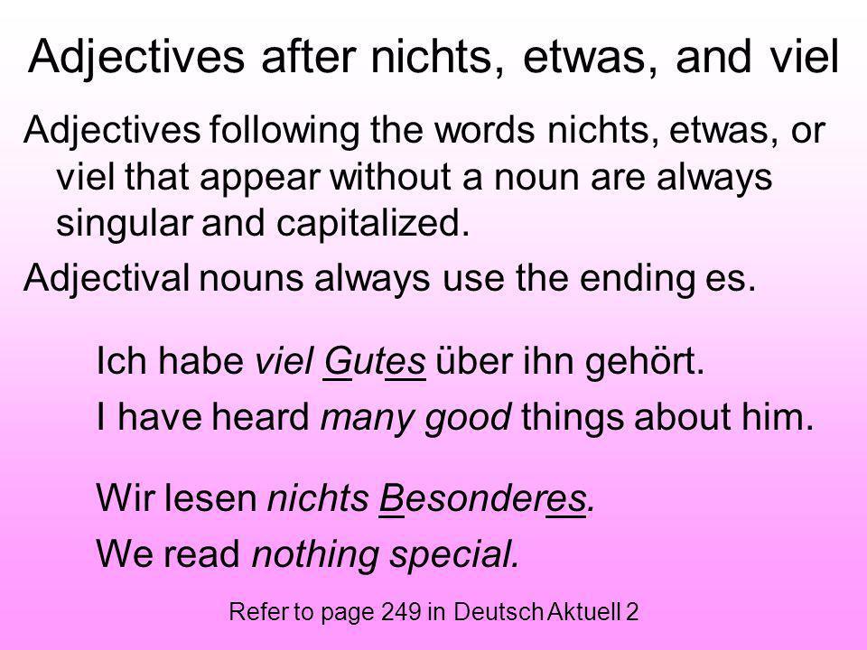 Adjectives after nichts, etwas, and viel