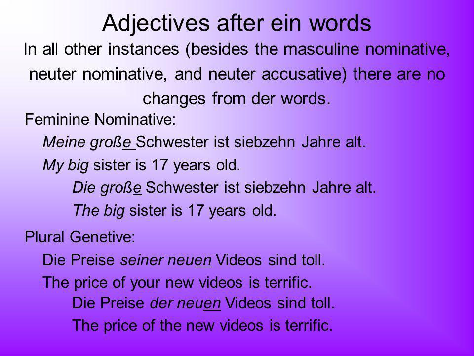 Adjectives after ein words