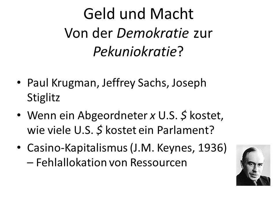 Geld und Macht Von der Demokratie zur Pekuniokratie