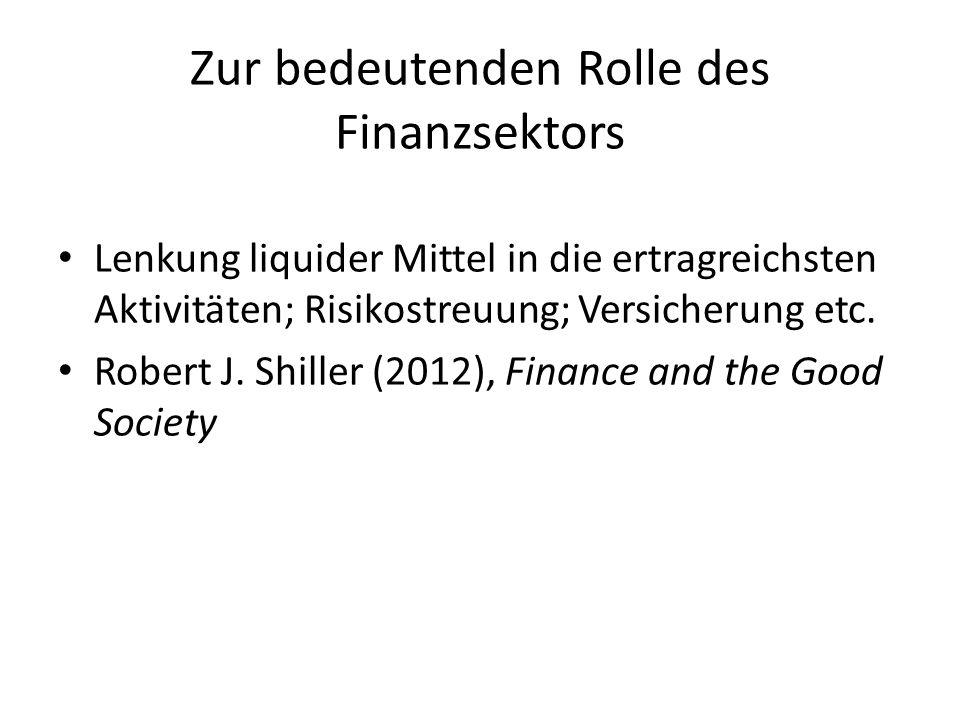 Zur bedeutenden Rolle des Finanzsektors