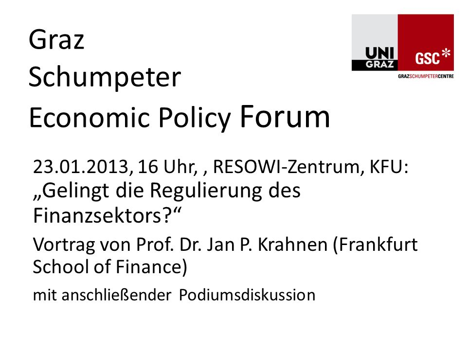Graz Schumpeter Economic Policy Forum