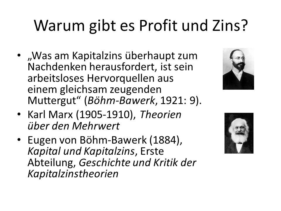 Warum gibt es Profit und Zins