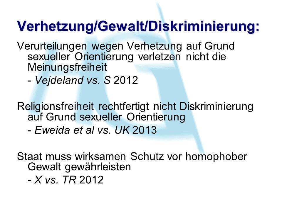 Verhetzung/Gewalt/Diskriminierung: