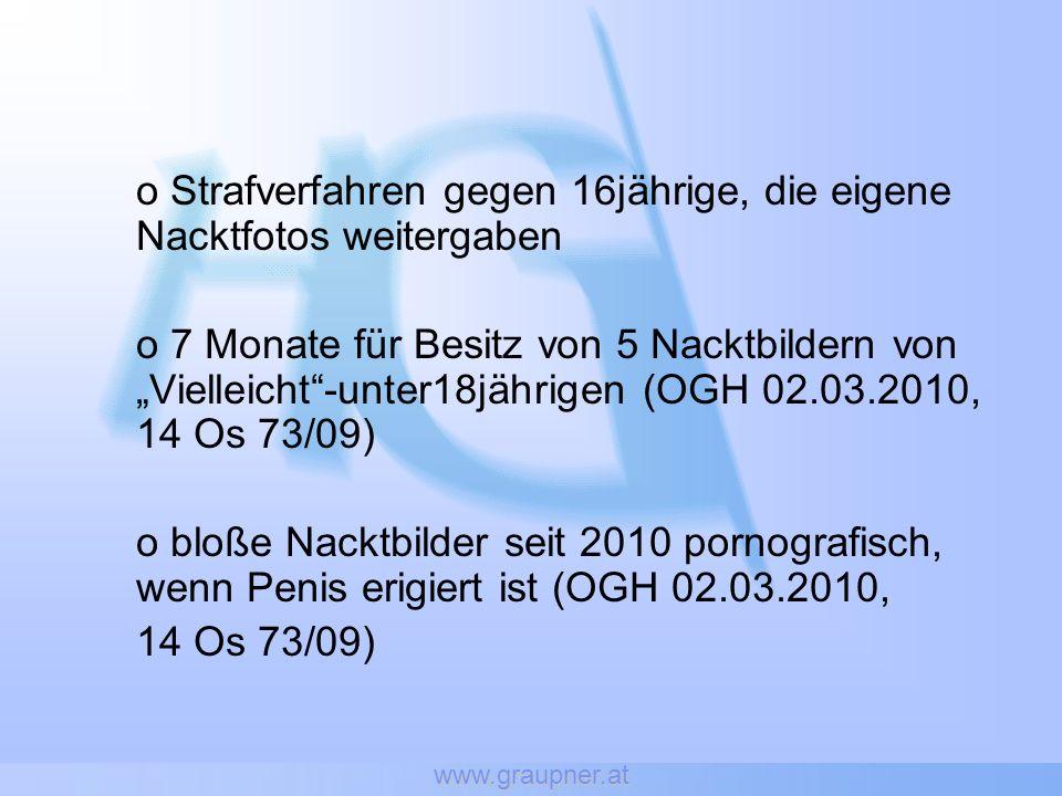o Strafverfahren gegen 16jährige, die eigene Nacktfotos weitergaben