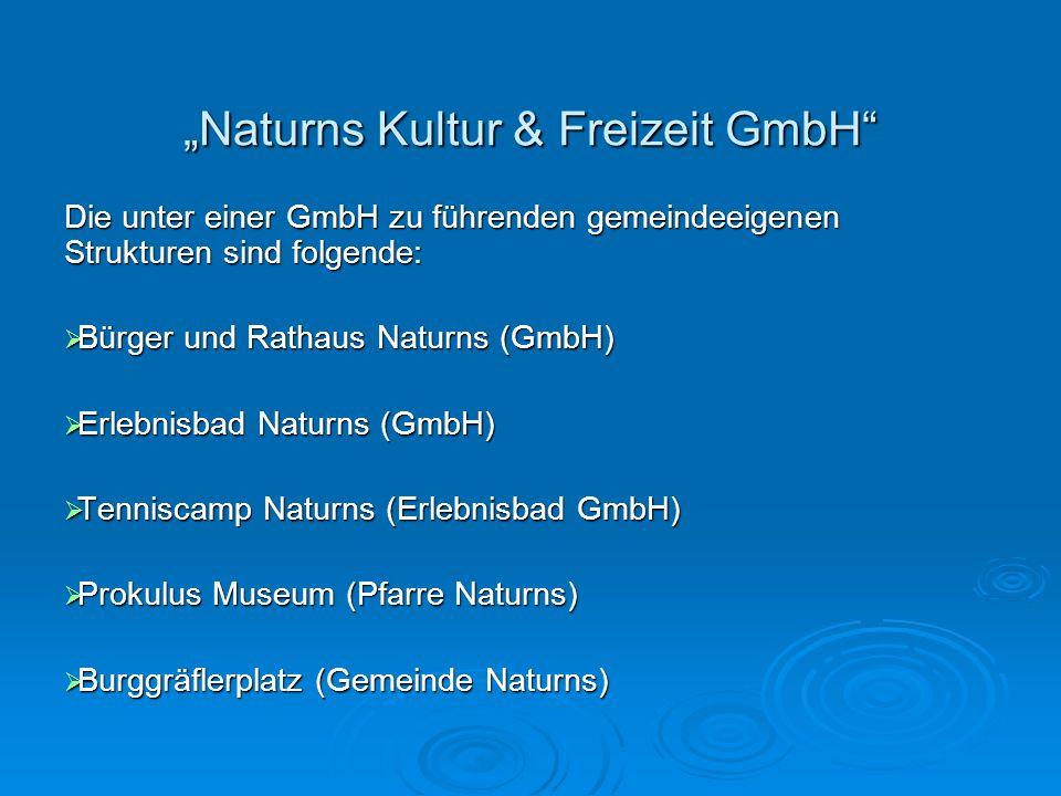 """""""Naturns Kultur & Freizeit GmbH"""