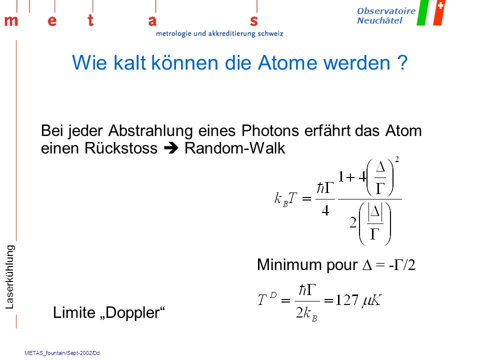 Wie kalt können die Atome werden