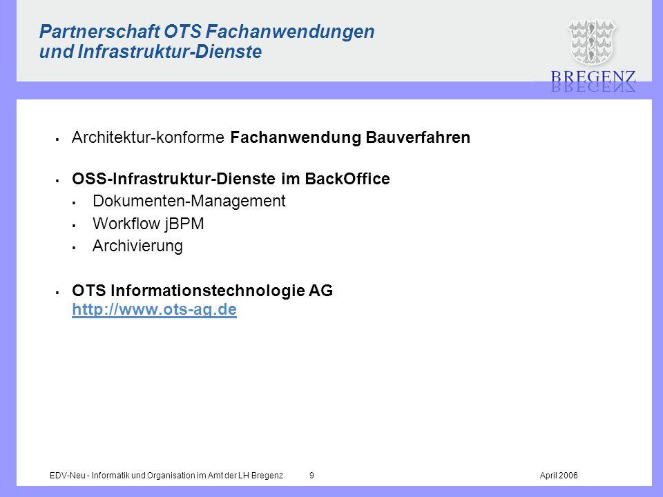 Partnerschaft OTS Fachanwendungen und Infrastruktur-Dienste