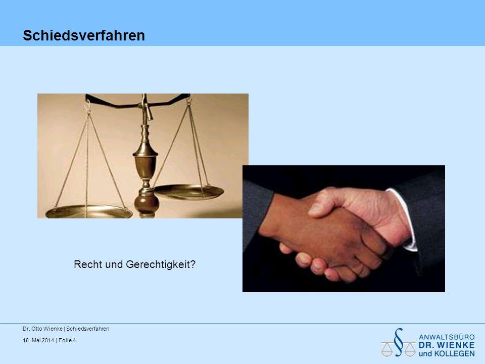 Schiedsverfahren Recht und Gerechtigkeit
