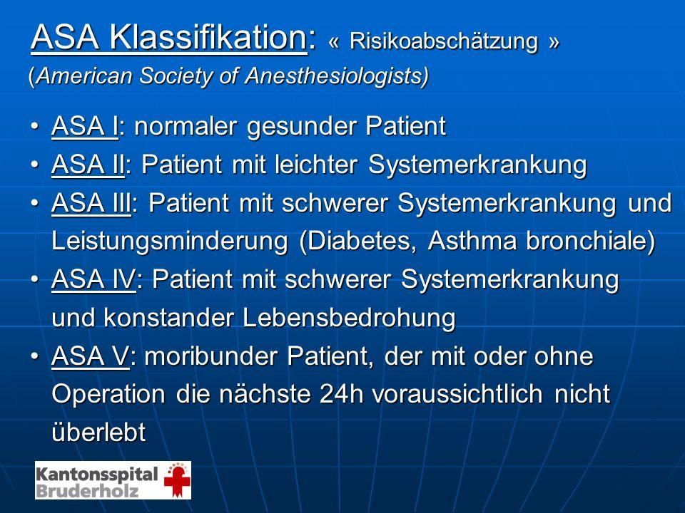 ASA Klassifikation: « Risikoabschätzung »