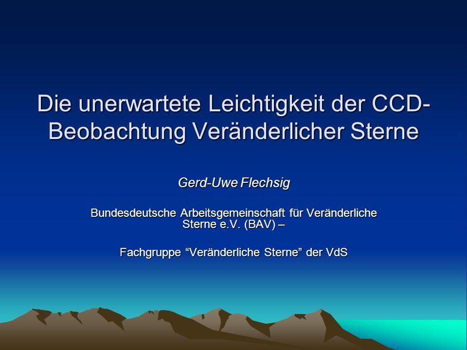 Die unerwartete Leichtigkeit der CCD-Beobachtung Veränderlicher Sterne