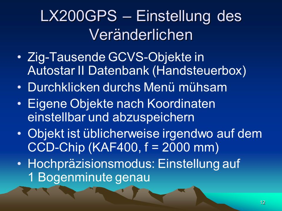 LX200GPS – Einstellung des Veränderlichen