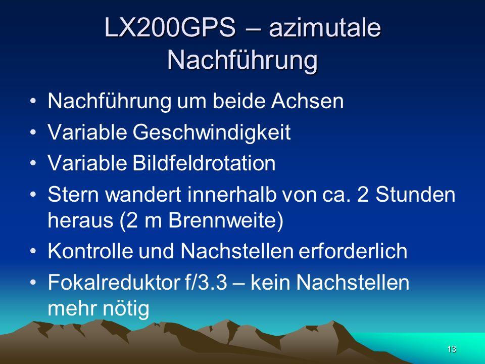 LX200GPS – azimutale Nachführung