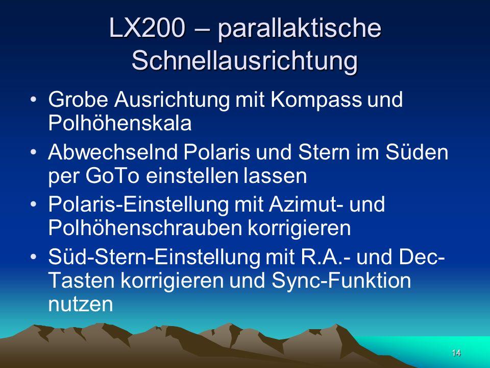 LX200 – parallaktische Schnellausrichtung