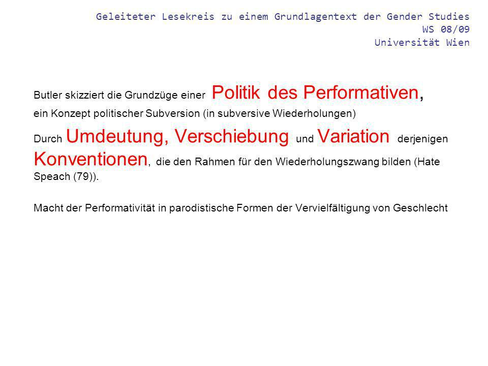 Geleiteter Lesekreis zu einem Grundlagentext der Gender Studies WS 08/09 Universität Wien