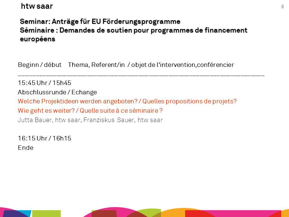 Seminar: Anträge für EU Förderungsprogramme Séminaire : Demandes de soutien pour programmes de financement européens