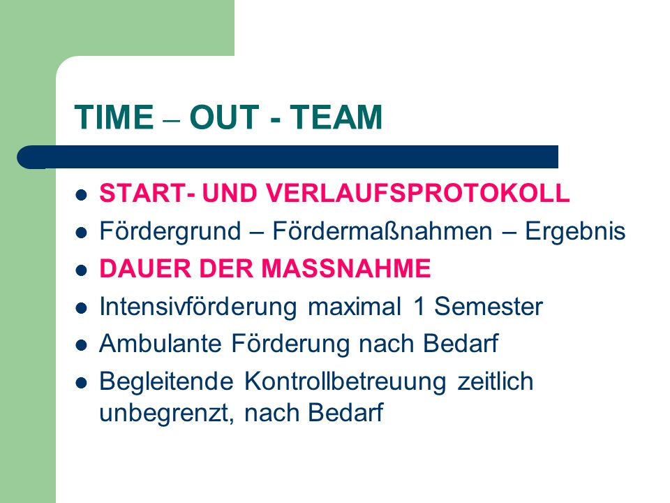 TIME – OUT - TEAM START- UND VERLAUFSPROTOKOLL