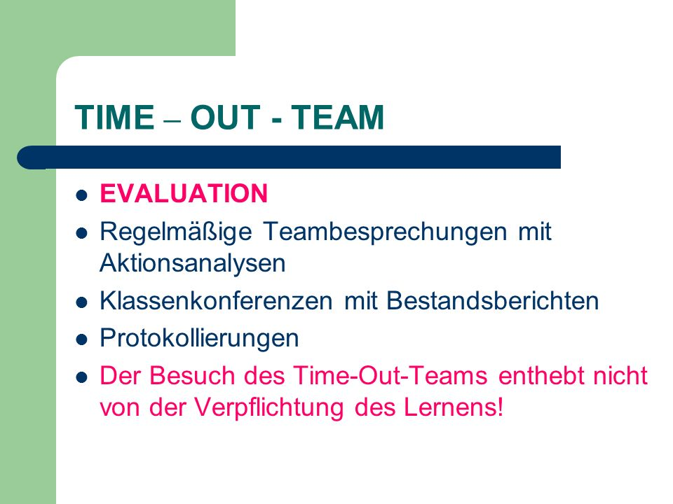 TIME – OUT - TEAM EVALUATION