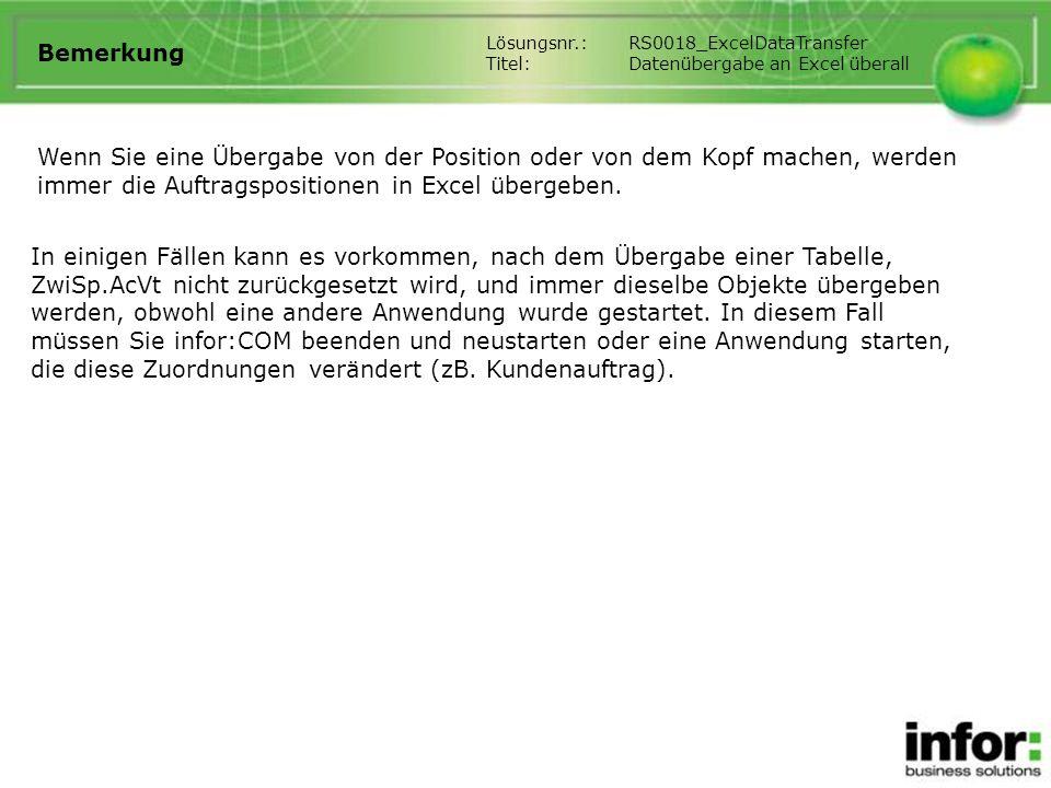 Bemerkung Lösungsnr.: RS0018_ExcelDataTransfer. Titel: Datenübergabe an Excel überall.