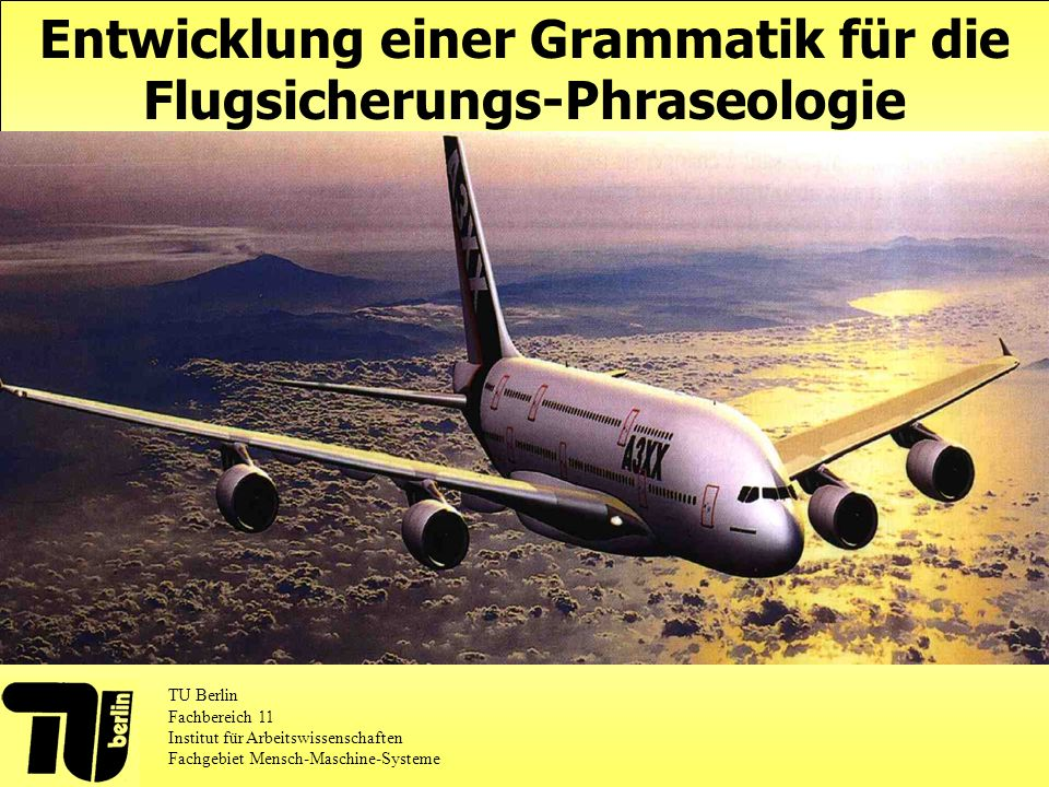 Entwicklung einer Grammatik für die Flugsicherungs-Phraseologie