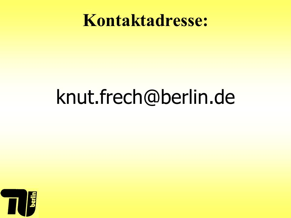 Kontaktadresse: knut.frech@berlin.de