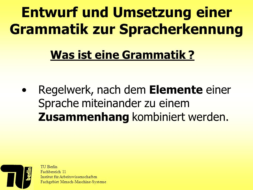 Entwurf und Umsetzung einer Grammatik zur Spracherkennung
