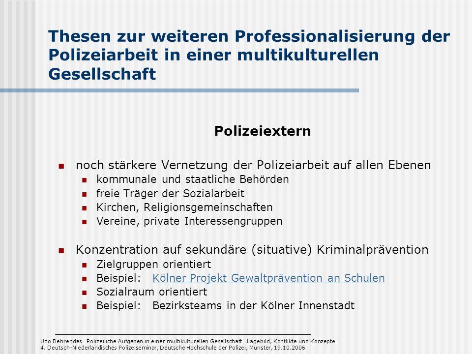Thesen zur weiteren Professionalisierung der Polizeiarbeit in einer multikulturellen Gesellschaft