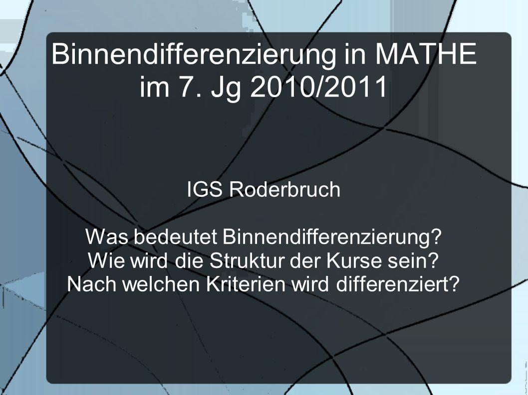 Binnendifferenzierung in MATHE im 7. Jg 2010/2011