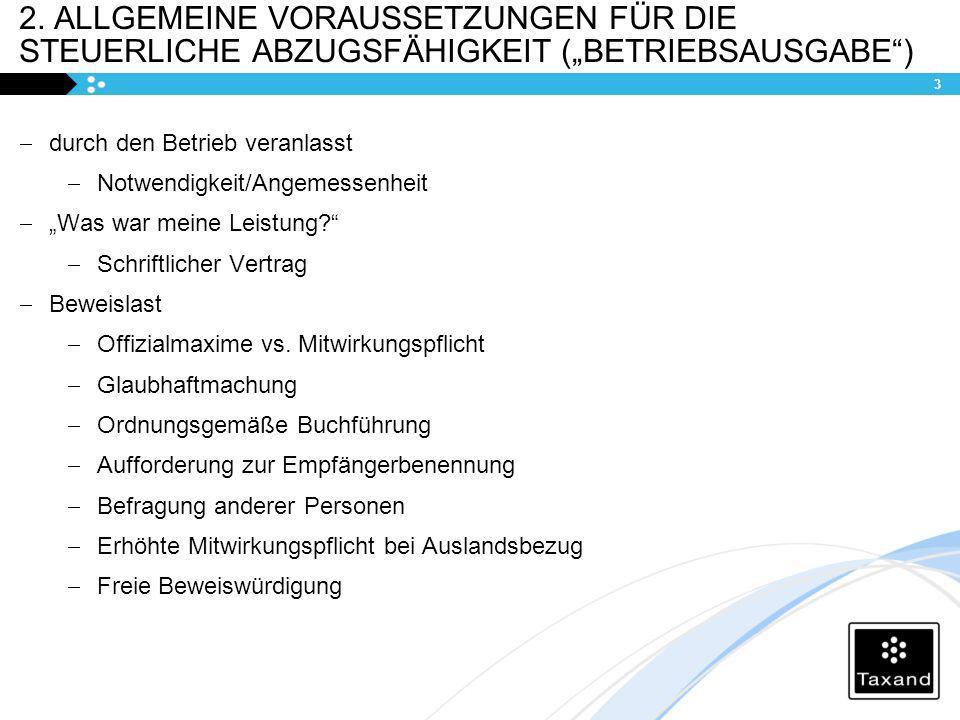 """2. Allgemeine Voraussetzungen für die steuerliche abzugsfähigkeit (""""Betriebsausgabe )"""