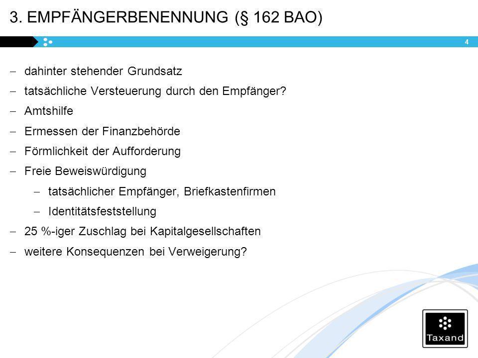 3. Empfängerbenennung (§ 162 BAO)