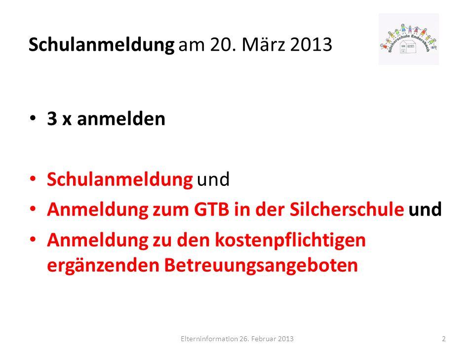 Schulanmeldung am 20. März 2013