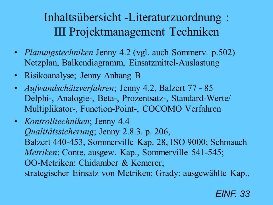 Inhaltsübersicht -Literaturzuordnung : III Projektmanagement Techniken