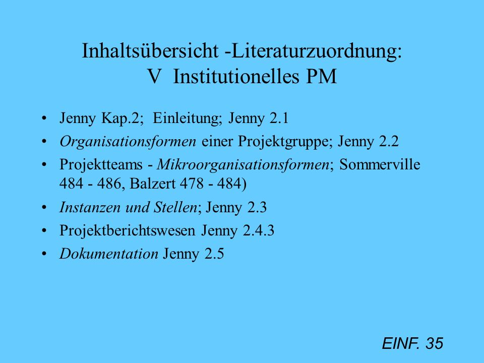 Inhaltsübersicht -Literaturzuordnung: V Institutionelles PM
