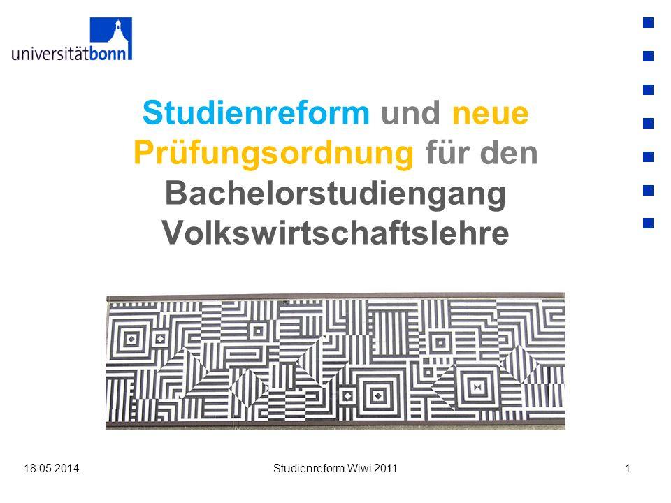 Studienreform und neue Prüfungsordnung für den Bachelorstudiengang Volkswirtschaftslehre