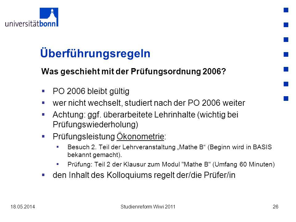 Überführungsregeln Was geschieht mit der Prüfungsordnung 2006