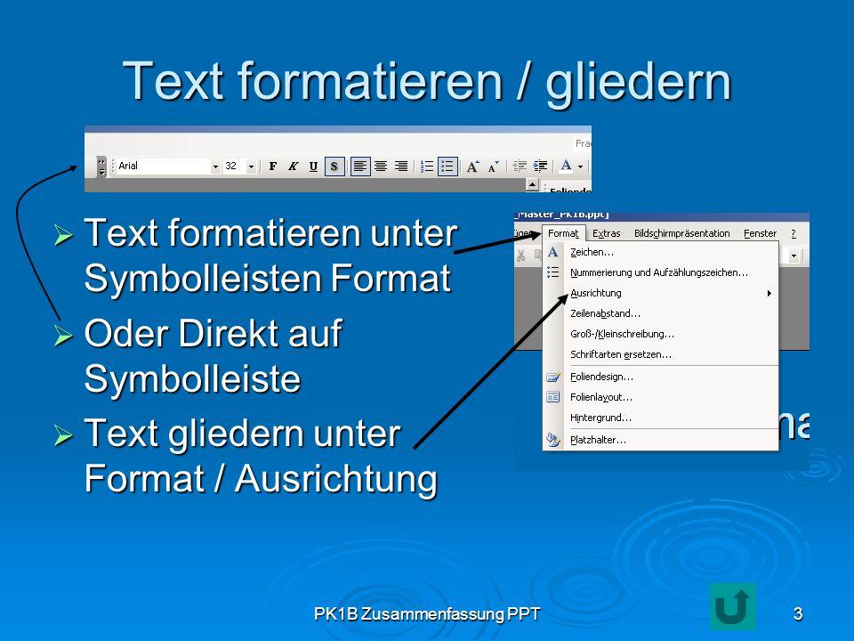 Text formatieren / gliedern