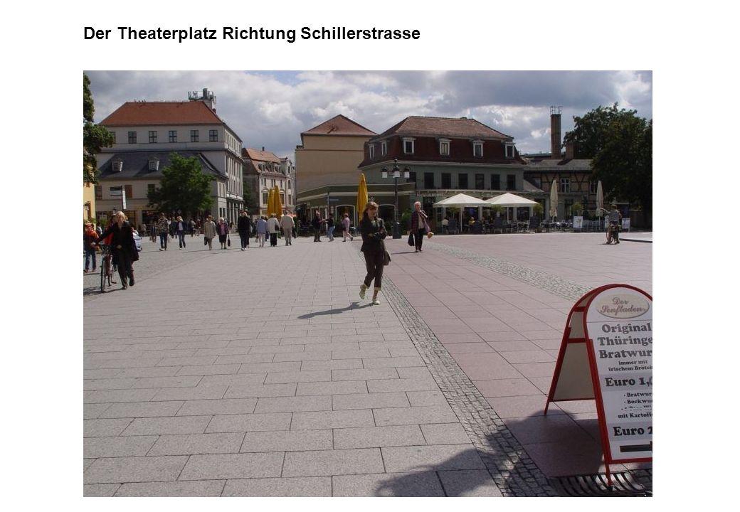 Der Theaterplatz Richtung Schillerstrasse