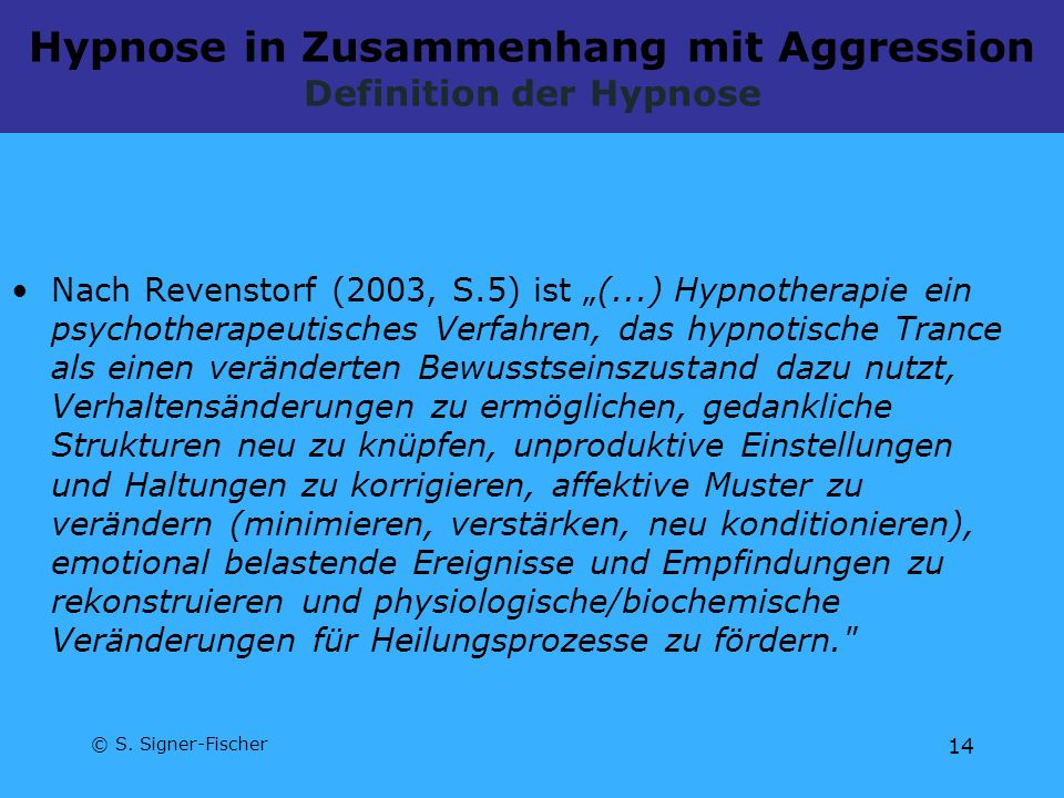 Hypnose in Zusammenhang mit Aggression Definition der Hypnose