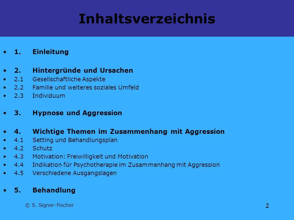 Inhaltsverzeichnis 1. Einleitung 2. Hintergründe und Ursachen
