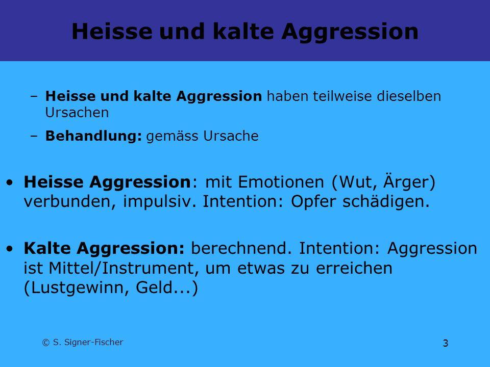Heisse und kalte Aggression