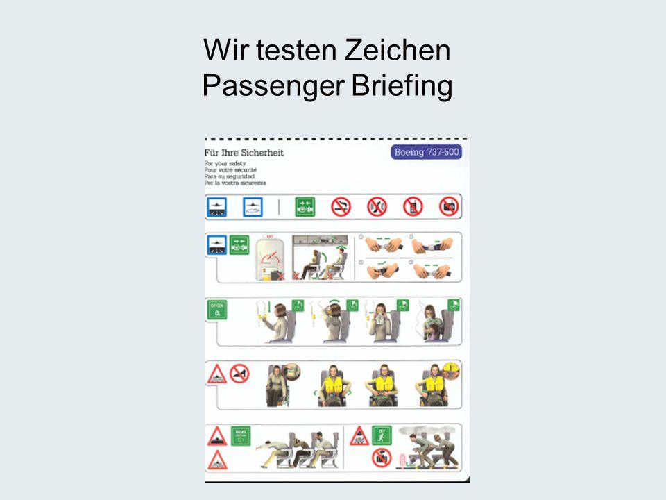 Wir testen Zeichen Passenger Briefing