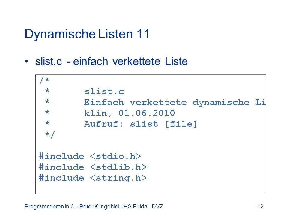 Dynamische Listen 11 slist.c - einfach verkettete Liste