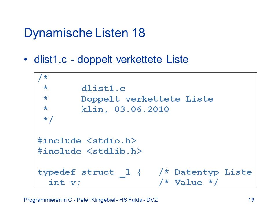 Dynamische Listen 18 dlist1.c - doppelt verkettete Liste